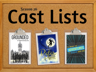 Season 26 Cast Lists – Grounded, Peter Pan, Imaginary Book Club